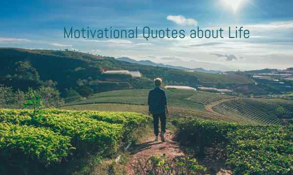 Motivational Quotes about Life in English